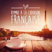 Hymnes à la chanson française, Vol. 2 de Various Artists
