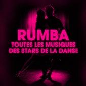 Dansez la rumba (Toutes les musiques des stars de la danse) de Various Artists
