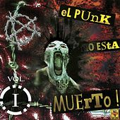 El Punk No Está Muerto, Vol. 1 de Various Artists