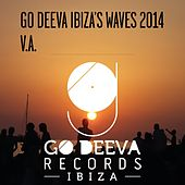 Go Deeva Ibiza's Waves 2014 by Various Artists