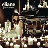 Bright Lights von Eliane
