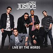 Live By The Words de Justice Crew
