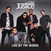 Live By The Words von Justice Crew