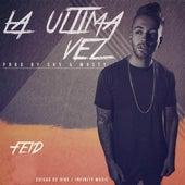 La Ultima Vez by FEID