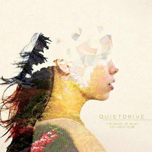 The Ghost of What You Used to Be by Quietdrive