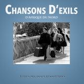 Chansons d'exils d'Afrique du Nord de Various Artists