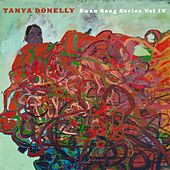 Swan Song Series, Vol. 4 by Tanya Donelly