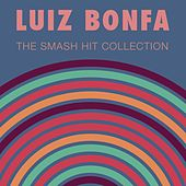 The Smash Hit Collection by Luiz Bonfá