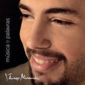 Música e Palavras by Thiago Miranda