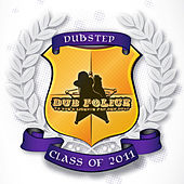 Dub Police Class of 2011 de Various Artists