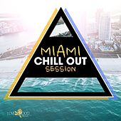 Miami Chill out Session by Various Artists