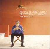 New World Jazz von Michael Tilson Thomas