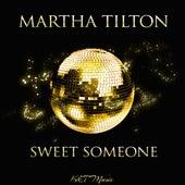 Sweet Someone von Martha Tilton