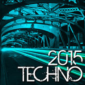 Techno 2015 de Various Artists
