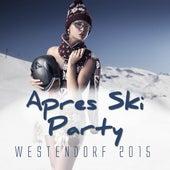 Après Ski Party Westendorf 2015 by Various Artists