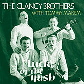 Luck Of The Irish by The Clancy Brothers