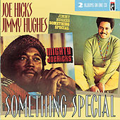Something Special by Jimmy Hughes/Joe Hicks