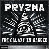 The Galaxy In Danger EP by Pryzma