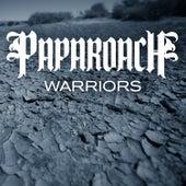 Warriors by Papa Roach