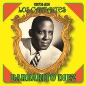 Estos Son los Cantantes by Barbarito Diez