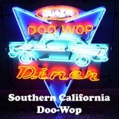 Southern California Doo-Wop von Various Artists