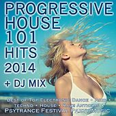 Progressive House 101 Hits 2014 + DJ Mix by Various Artists