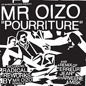 Pourriture de Mr. Oizo