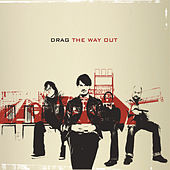 The Way Out by Drag