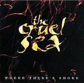 Where There's Smoke by Cruel Sea