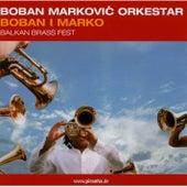 Boban I Marko di Boban i Marko Markovic Orkestar