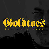 The Goldrush by Goldtoes