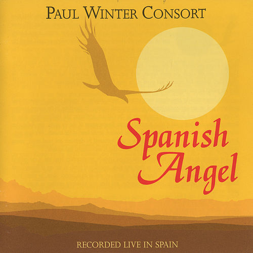 Spanish Angel by Paul Winter