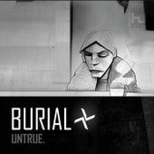 Untrue by Burial