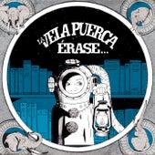 Érase von La Vela Puerca