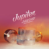 Juicy Lucy (Needs a Boogieman) - EP by Jupiter