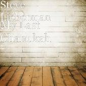 My Last Chanukah von Steve Lieberman