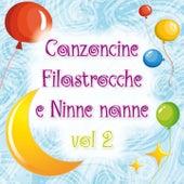 Canzoncine, filastrocche e ninne nanne, Vol. 2 von Various Artists