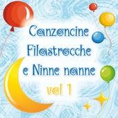 Canzoncine, filastrocche e ninne nanne, Vol. 1 von Various Artists