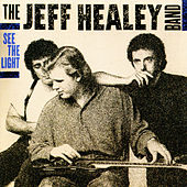 See the Light von Jeff Healey