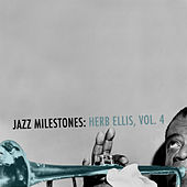 Jazz Milestones: Herb Ellis, Vol. 4 von Herb Ellis