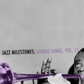 Jazz Milestones: Ahmad Jamal, Vol. 15 de Ahmad Jamal