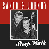 Sleep Walk di Santo and Johnny