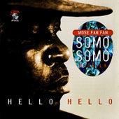Hello Hello di Mose