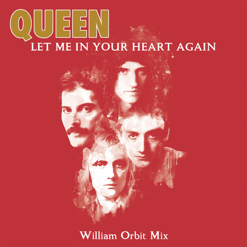 Let Me In Your Heart Again (William Orbit Mix) de Queen