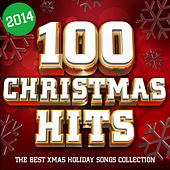 100 Christmas Hits 2014 - The Best Xmas Holiday Songs Collection de Various Artists