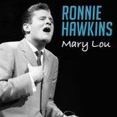 Mary Lou de Ronnie Hawkins