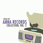 From the Anna Records Collection, Vol. 2 von Various Artists