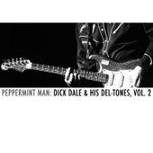Peppermint Man: Dick Dale & His Del-Tones, Vol. 2 de Dick Dale