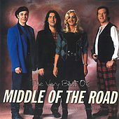 The Very Best Of Middle Of The Road by Middle Of The Road