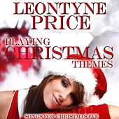 Playing Christmas Themes by Leontyne Price